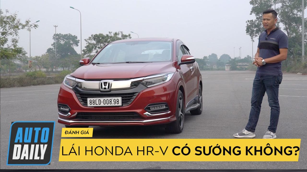 Đánh giá Honda HR-V 2018: Lái có sướng?