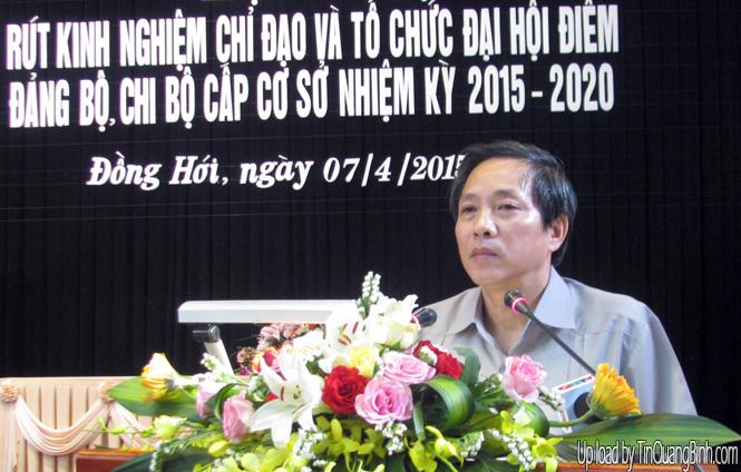 Hội nghị đánh giá kết quả chỉ đạo và tổ chức đại hội điểm các đảng bộ, chi bộ cơ sở nhiệm kỳ 2015-2020