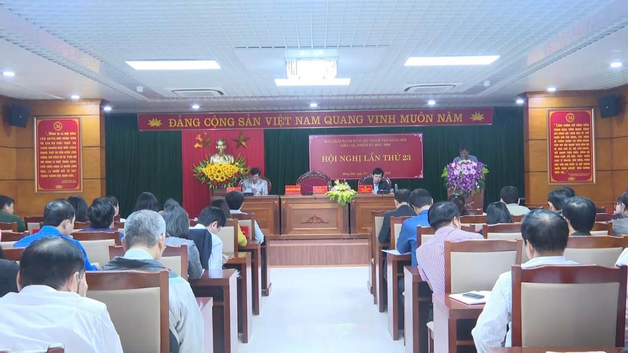 Hội nghị lần thứ 23 Ban Chấp hành Đảng bộ TP Đồng Hới lần thứ XX