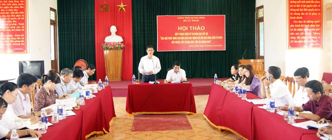 """Hội thảo góp ý hoàn thiện đề tài khoa học """"Giải pháp nâng cao hiệu quả hoạt động của đội ngũ công chức Tư pháp cấp huyện, cấp xã qua thực tiễn tại Quảng Bình"""""""