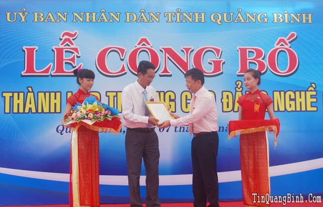 Lễ công bố quyết định thành lập Trường Cao đẳng nghề Quảng Bình