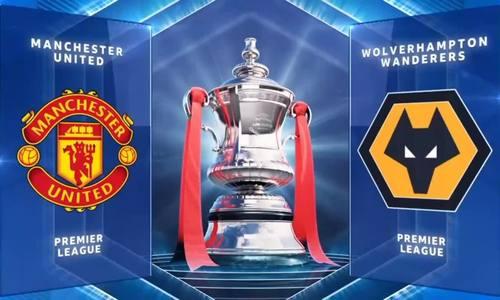 Man Utd hạ Wolves tại Cup FA