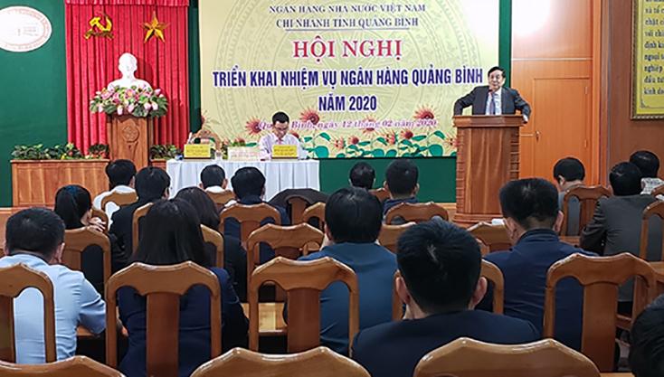 Ngân hàng Nhà nước Việt Nam-Chi nhánh Quảng Bình triển khai nhiệm vụ năm 2020