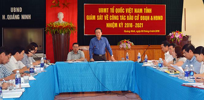 Ủy ban MTTQVN tỉnh: Giám sát công tác chuẩn bị bầu cử tại huyện Quảng Ninh, Minh Hóa